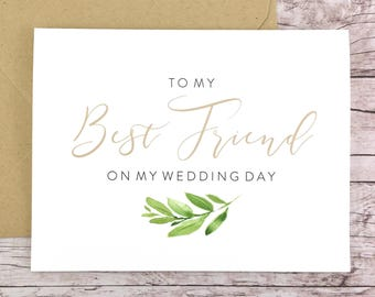 To My Best Friend On My Wedding Day Card, Bridesmaid Card, Wedding Card, Bridesmaid Thank You Card, Greenery Card - (FPS0060)