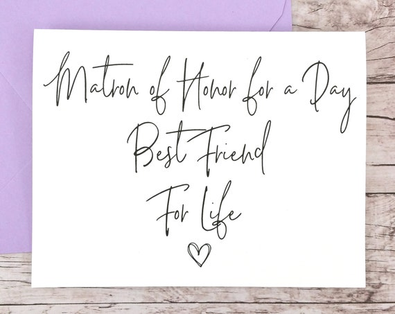 Matron of Honor for a Day Best Friend for Life Card (FPS0061)