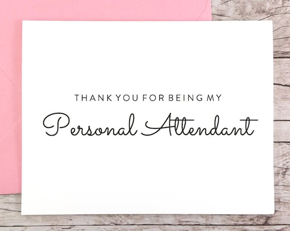 Thank You For Being My Personal Attendant Card (FPS0016)