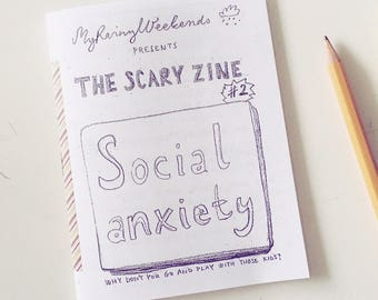Social anxiety zine / Personal zine / The Scary Zine series / DIY