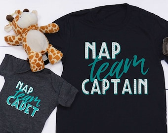 80b5a779f Nap Team Captain + Nap Team Cadet, Dad + Baby Combo, Birthday Gift, Newborn  Gift, Graphic T-shirt, Fun Shirt, Daddy and Me, Mommy & Me