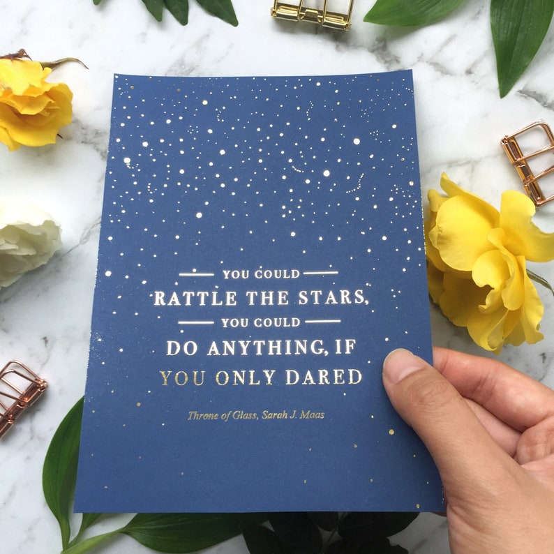 You Could Rattle The Stars Sarah J Maas 5 X 7 Real Etsy