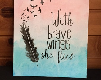 With Brave Wings She Flies Canvas