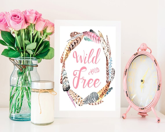 Wild And Free Printable Wall Art, Feather Print, Wreath Quote, Boho Print,  Watercolor Print, Home Decor, Nursery Decor, Instant Download