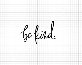 Be Kind | Iron On Vinyl Decal (Heat Transfer)
