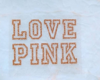 LOVE PINK - Iron-On Vinyl Decal Heat Transfer
