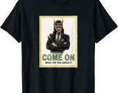 marvel loki come on what did you expect poster t shirt