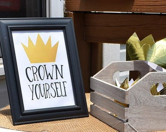 """Crown Yourself 8""""x10"""" AND 5""""x7"""" Birthday Party Printable Crown Sign 