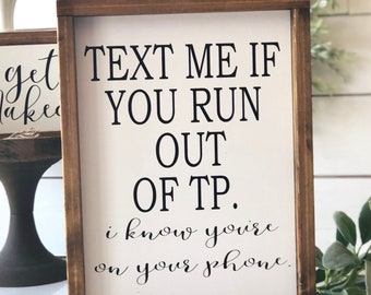 text me if you run out tp framed wood funny bathroom sign bathroom humor farmhouse style bathroom decor - Funny Bathroom Signs