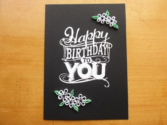 Geburtstagskarten Quilling Karten Schwarz Und Weiß Alles Etsy