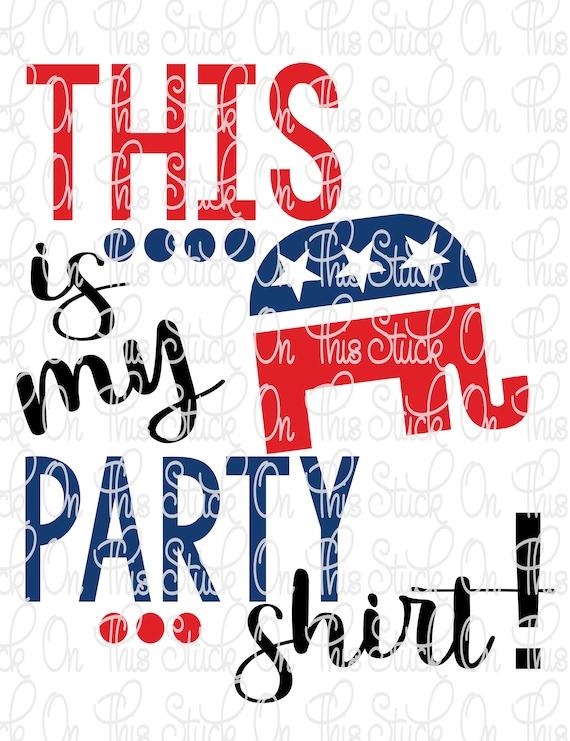 Instant Download SvG Cutting File png Printable Digital Sublimation design download DTG printing Party Like a Republican-PNG /& SVG