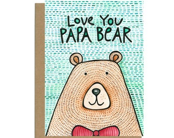 Father's Day Card, Papa Bear, Cute Father's Day Card, Happy Father's Day, Card for Dad,  Love You Dad, Love You Papa Bear, Card for Grandpa