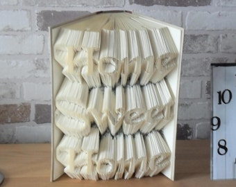 Folded book-Home Sweet Home//Bookfolding//Books//book art//book folds//gift for Initiation, indentation//new Home