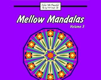 Mellow Mandalas Adult Coloring Book, Volume 3 | Printable Instant Download