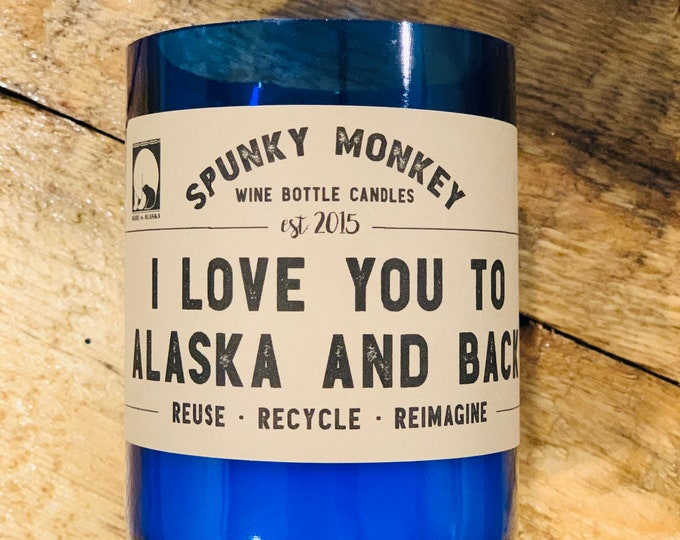 TO ALASKA and back Wine Bottle Candle