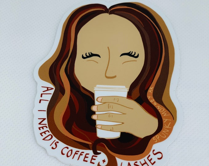 All I Need Is Coffee & Lashes Sticker