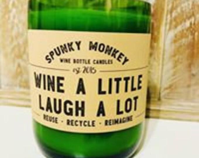 WINE A LITTLE  Wine Bottle Candle
