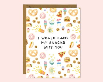 I Would Share My Snacks With You | A2 Illustrated Love Card