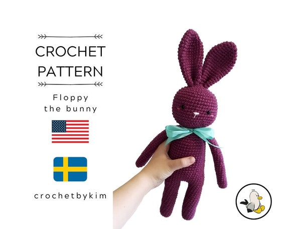 CROCHET PATTERN - FLOPPY the bunny - amigurumi pattern - stuffed bunny - plush rabbit - handmade bunny - rabbit - pdf