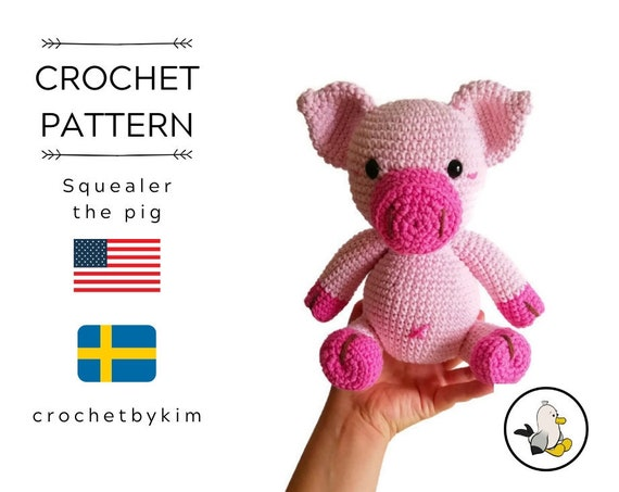 CROCHET PATTERN - amigurumi pig - squealer the pig - farm animals - hog - pink amigurumi - piggy - piglet - easy pattern