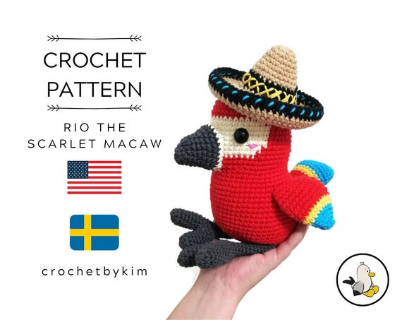 AMIGURUMI CROCHET PATTERN • Rio the Scarlet Macaw • amigurumi pattern • amigurumi bird • South America Parrot • crochet animal • pdf