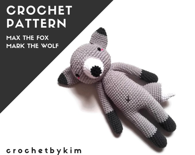 Crochet pattern -  Max the fox - Mark the wolf - amigurumi fox wolf - woodland animal - forest animal - stuffed handmade fox wolf - plush