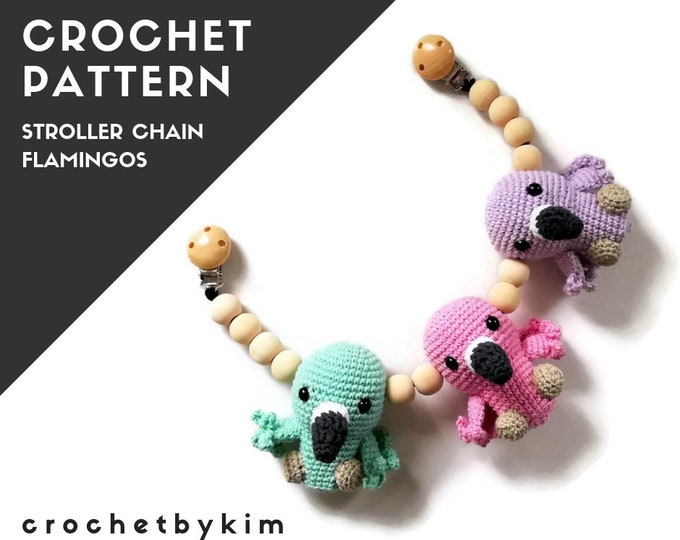 CROCHET PATTERN - Stroller chain Flamingo