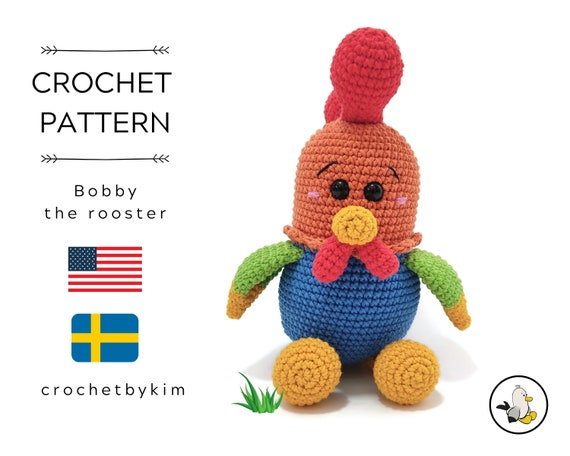 AMIGURUMI CROCHET PATTERN • Bobby the Rooster • Amigurumi pattern • Farm animal •Chicken toy pattern • Swedish animals • CrochetByKim • pdf