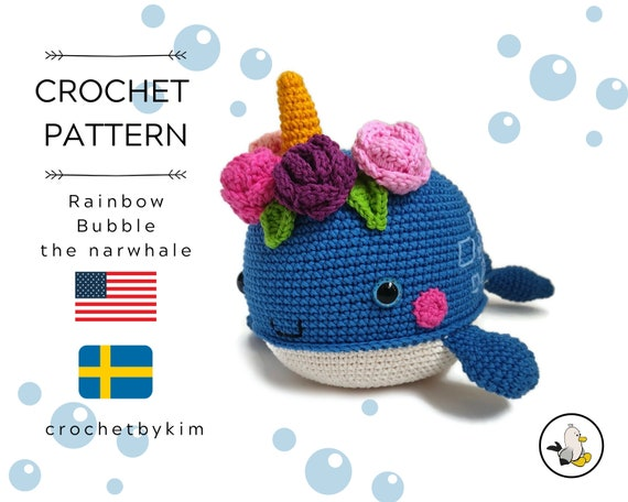 AMIGURUMI CROCHET PATTERN • Rainbow bubble the narwhale • Amigurumi fish • Unicorn whale • Handmade whale • blue whale • kawaii