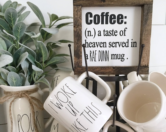 7X7 | ORIGINAL Rae Dunn inspired coffee sign | Kitchen Decor | Mug Sign | Farmhouse Style Decor | Handwritten Font | Rustic Decor