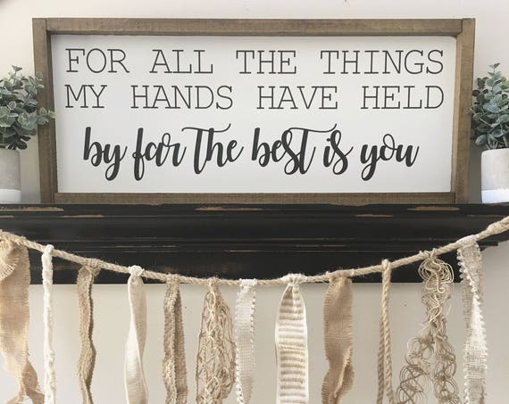 By Far The Best Is You, Rustic Sign, Fixer Upper Style, Kitchen Decor, Farmhouse Style Decor, Gallery Wall, Script Font
