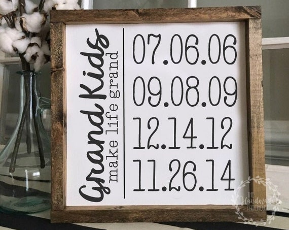 13X13 | Grand Kids Make Life Grand | Personalized Dates |Family | Wood Framed Sign | Rustic Decor | Farmhouse Style Decor