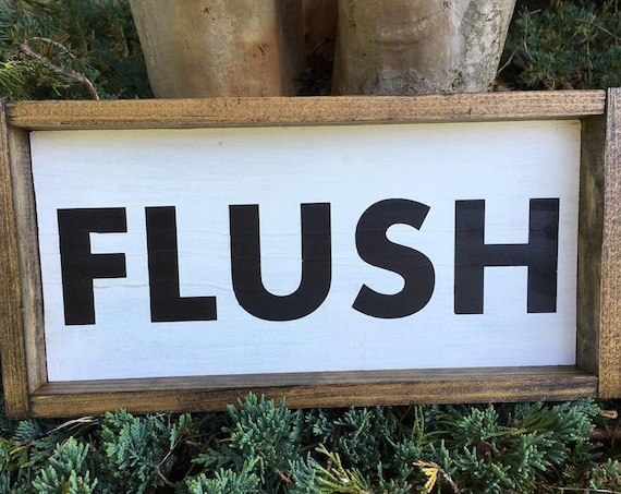 Bathroom Flush Sign, Custom Home Decor, Farmhouse Style Decor, Rustic Decor
