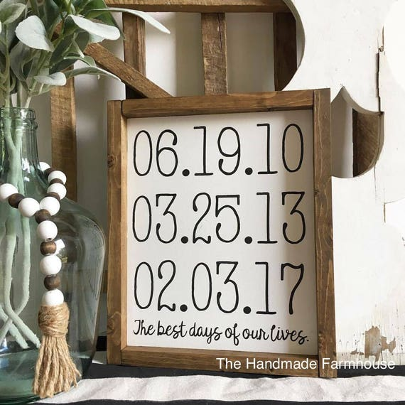 Best Days of Our Lives, Personalized Dates, Family, Wood Framed Sign, Rustic Decor, Farmhouse Style Decor, Handwritten Font, Gallery Wall