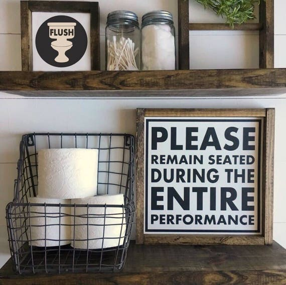 13X13 | Please Remain Seated | Bathroom Sign | Wood Framed Sign | Rustic Decor | Farmhouse Decor | Gallery Wall | Restroom Sign