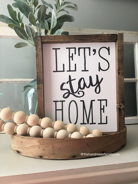 Lets Stay Home, Personalized Dates, Family, Wood Framed Sign, Rustic Decor, Farmhouse Style Decor, Handwritten Font, Gallery Wall