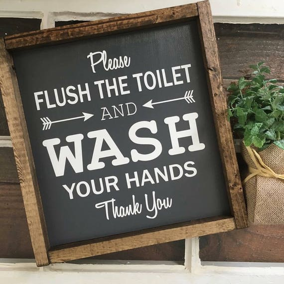 13X13 | ORIGINAL Please Flush The Toilet | Wash Your Hands | Wood Framed Sign | Restroom Sign | Farmhouse Decor | Rustic Decor