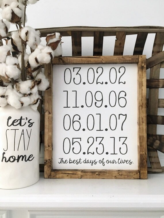 FREE SHIPPING | 11X13 | Best Days of Our Lives | Personalized Dates |Family | Wood Framed Sign | Rustic Decor | Farmhouse Style Decor