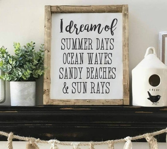 I Dream of Summer Days, Wood Framed Sign, Rustic Decor, Farmhouse Style Decor, Handwritten Font, Gallery Wall