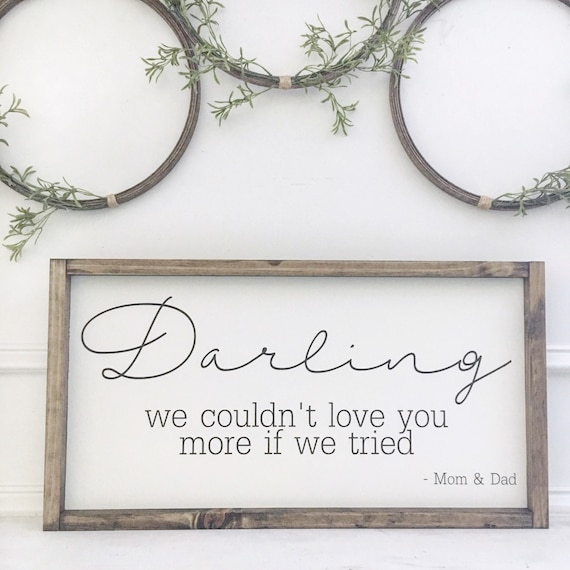 24x13 | Darling Love You More| Rustic Sign | Fixer Upper Style | Farmhouse Style Decor | Script Font
