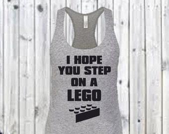 I Hope You Step on a Lego- Women's Racerback
