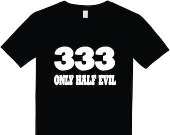 d17943b5a Only Half Evil//333//Party Shirt//Funny Shirt//Sarcasm//Sarcastic//Next  Level T-Shirt//T-Shirt