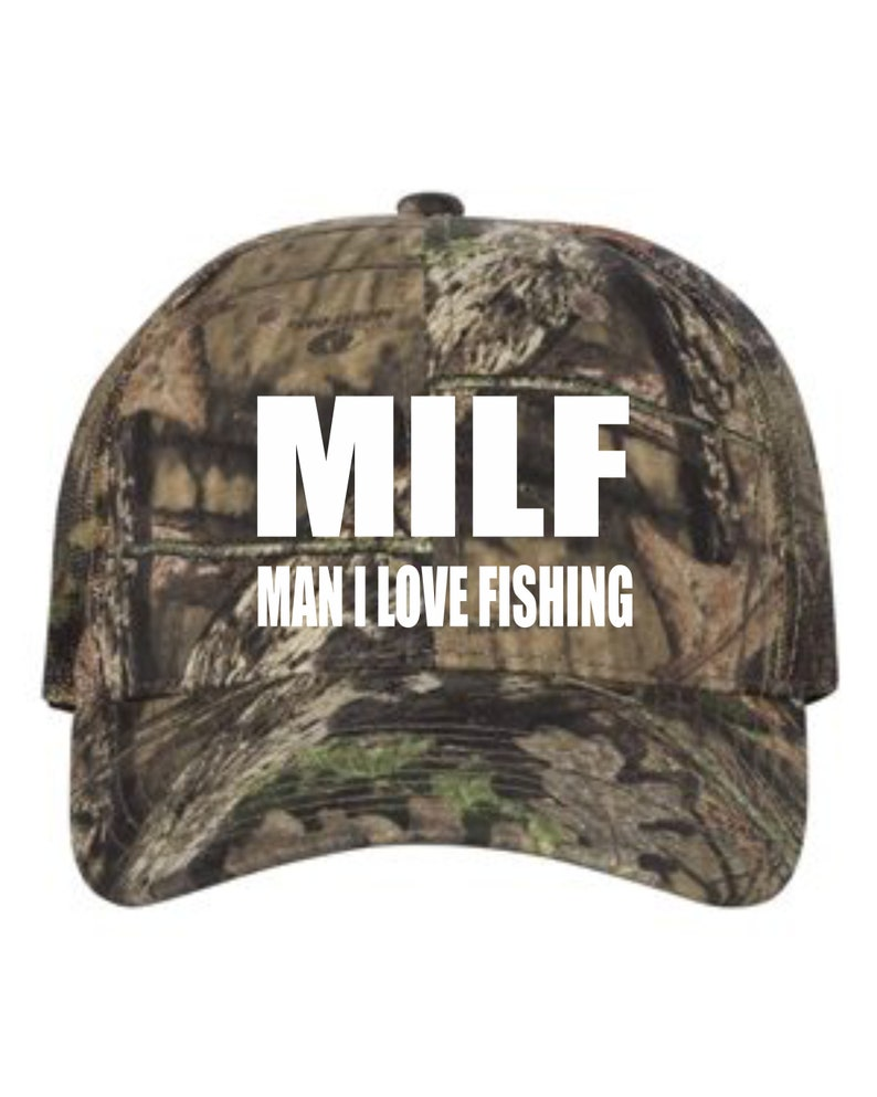 19c40484c2665 MILF Man I Love Fishing  Fishing Hat  Out Doors Hat  Fathers