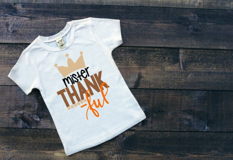 2412bdff8 Boys Mister Thankful Shirt Infant Toddler Youth Thanksgiving