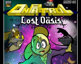 On Patrol: Issue #6 - Lost Oasis