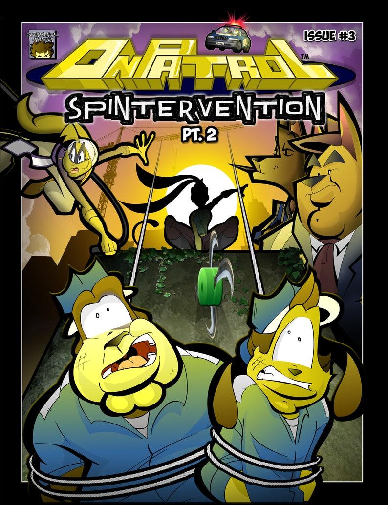 On Patrol: Issue 3  Spintervention Pt. 2 image 0
