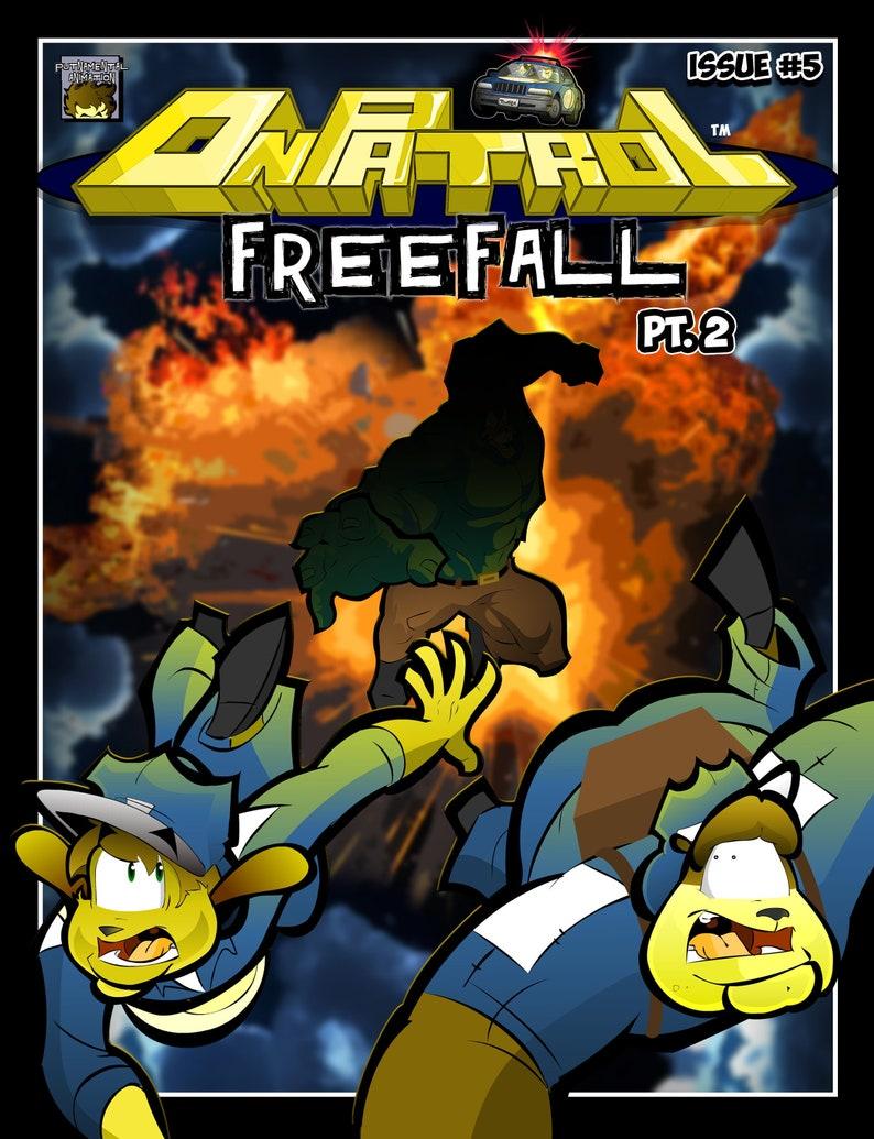 On Patrol: Issue 5  Freefall Pt. 2 image 0