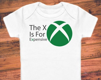 cbaed5b20 The X is for Expensive - Funny Gamer Baby Bodysuit