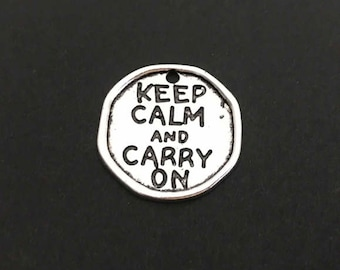 Keep Calm and Carry On Charm. Lot of 1 / 5 / 10 / 20 / 30 Pcs Silver Plated Word Charms.  Handmade Jewelry Pendants. Craft Supplies.