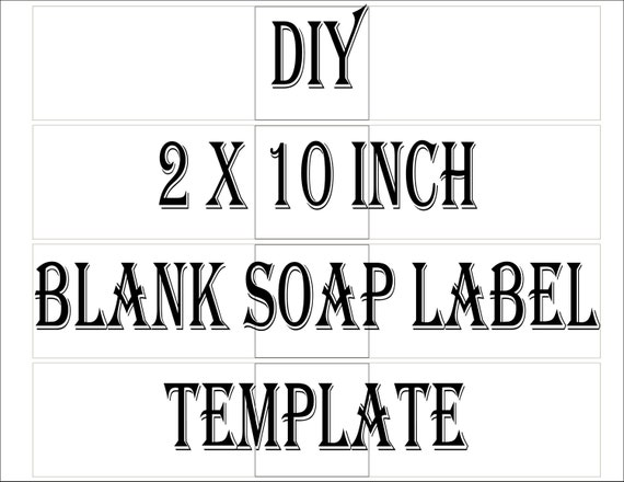 Soap label template printable 4 files 4 diy 2 x 10 blank etsy image 0 friedricerecipe Gallery